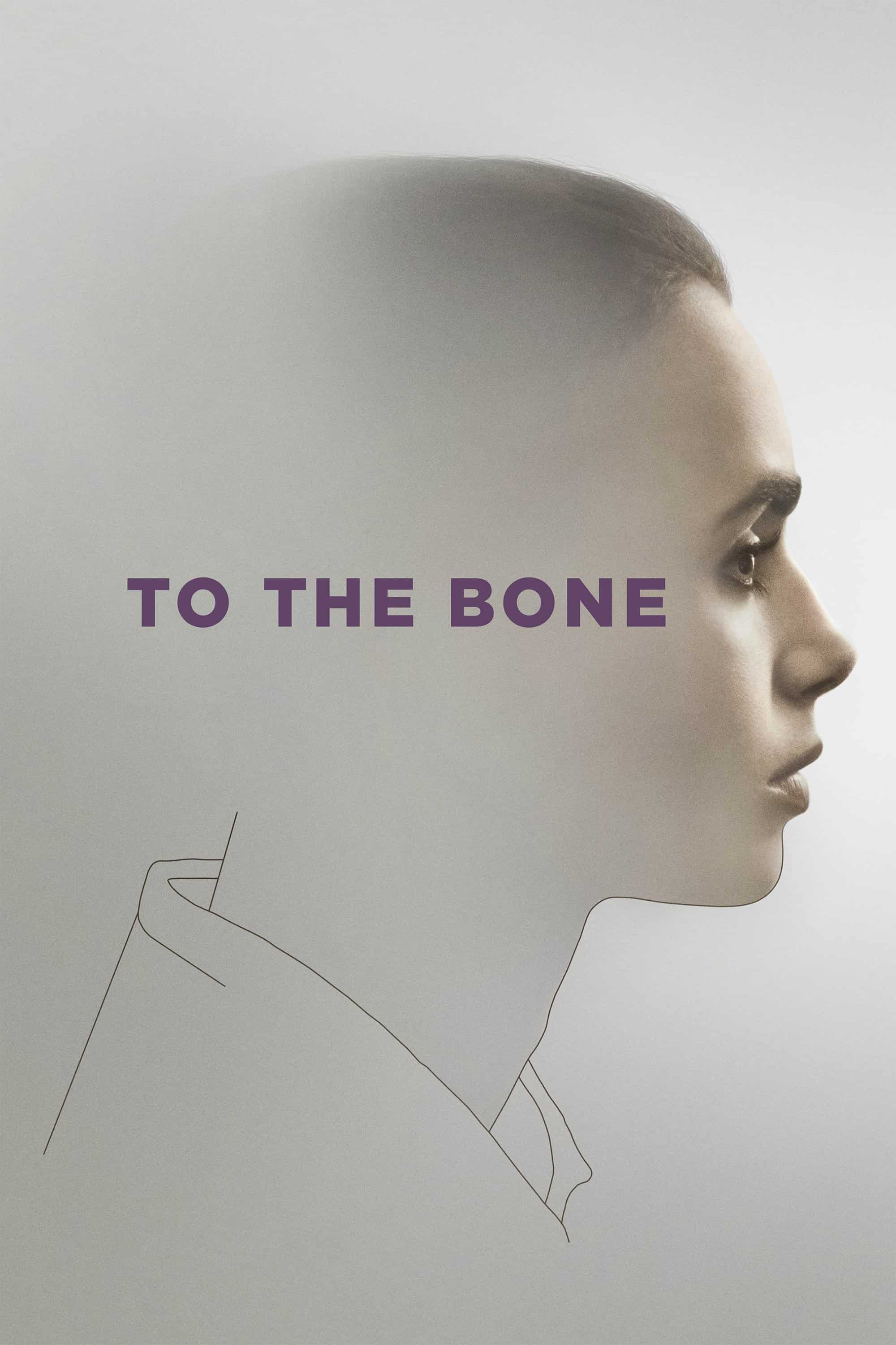 To the Bone, 2017